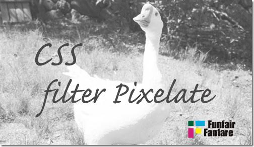 ホームページ制作 css filter Pixelate